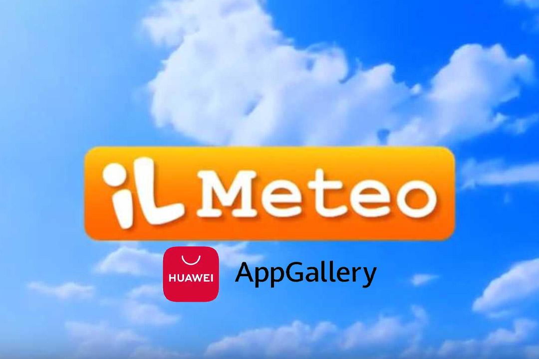 Ilmeteo.it disponibile su Huawei AppGallery con una feature in esclusiva