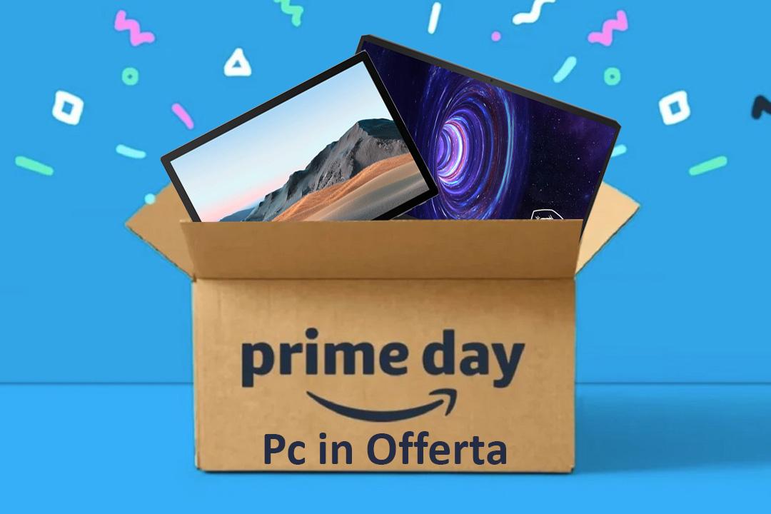 Amazon Prime Day 2021: ecco 57 PC in offerta a mezzanotte!